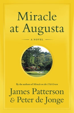 Book Miracle at Augusta by James Patterson