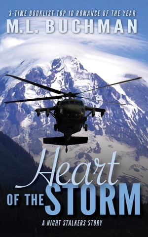 Heart of the Storm by M. L. Buchman