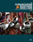The Humanitarian Response Index (HRI) 2009: Whose Crisis? Clarifying Donor's Priorities