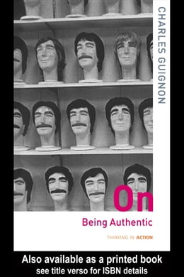Book On Being Authentic by Guignon, Charles B.