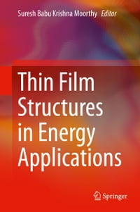 Thin Film Structures in Energy Applications