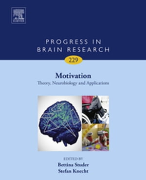 Motivation: Theory,  Neurobiology and Applications
