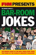 FHM Biggest Bar-Room Jokes by FHM readers
