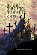 The Story Behind Words of the Bible Explained 4d1b5188-d220-4f0d-b1a7-433044092571