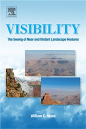 Visibility The Seeing of Near and Distant Landscape Features