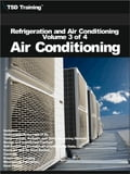 Refrigeration and Air Conditioning Volume 3 of 4 - Air Conditioning c9063412-3e32-4d65-b710-82554d8fef8d