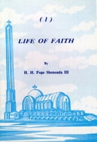 Life of Faith by H.H. Pope Shenouda III