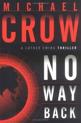 Book No Way Back by Michael Crow