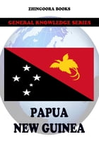 Papua New Guinea by Zhingoora Books