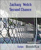 Second Chance by Zachary Welch