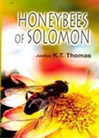 Honeybees of Solomon by Justice  K. T. Thomas