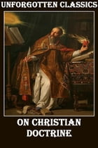 On Christian Doctrine by Saint Augustine of Hippo