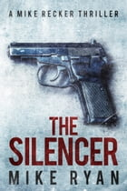 The Silencer by Mike Ryan