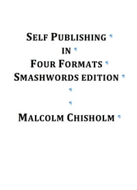Self Publishing in Four Formats