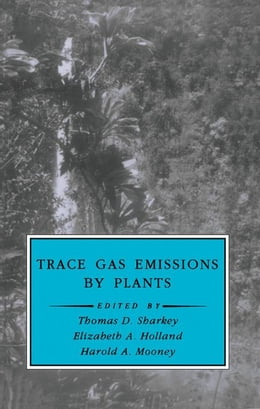 Book Trace Gas Emissions by Plants by Roy, Jacques