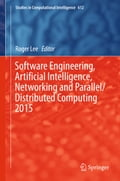 Software Engineering, Artificial Intelligence, Networking and Parallel/Distributed Computing 2015 e83c880f-4bee-4b5d-9877-15d99f40f7b0