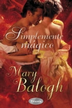 Simplemente mágico by Mary Balogh