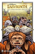 Jim Henson's Labyrinth 30th Anniversary Special by Jonathan Case