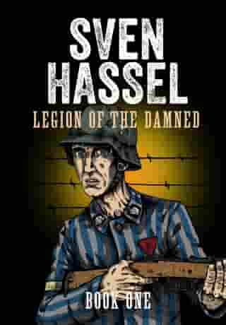 Legion of the Damned - Book One: A Comic Book Adaptation by Sven Hassel