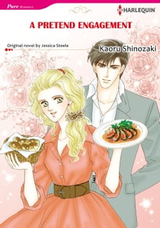 A PRETEND ENGAGEMENT (Harlequin Comics): Harlequin Comics