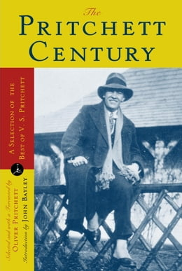 Book The Pritchett Century: A Selection of the Best by V. S. Pritchett by V.S. Pritchett