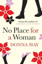 No Place for a Woman by Donna Hay