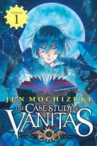 The Case Study of Vanitas, Chapter 1 by Jun Mochizuki