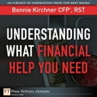 Understanding What Financial Help You Need by Bonnie Kirchner