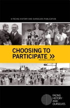 Choosing to Participate by Facing History and Ourselves