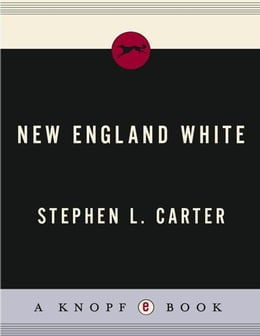 Book New England White by Stephen L. Carter