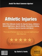 Athletic Injuries by Darin D. Farris