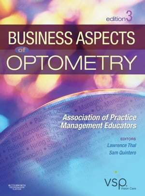 Business Aspects of Optometry Association of Practice Management Educators