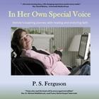 In Her Own Special Voice by Pamela Ferguson
