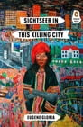 Sightseer in This Killing City Cover Image