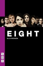 Eight by Ella Hickson
