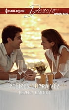 Felizes outra vez by Beverly Barton