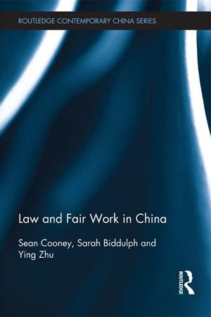 Law and Fair Work in China