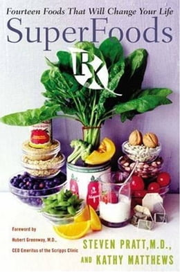 Book SuperFoods Rx: Fourteen Foods That Will Change Your Life by Kathy Matthews