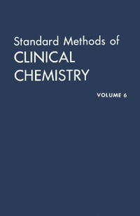 Standard Methods of Clinical Chemistry: By the American Association of Clinical Chemists