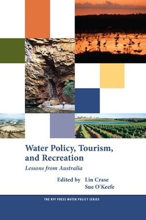 Water Policy,  Tourism,  and Recreation Lessons from Australia