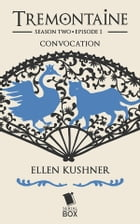Convocation by Ellen Kushner