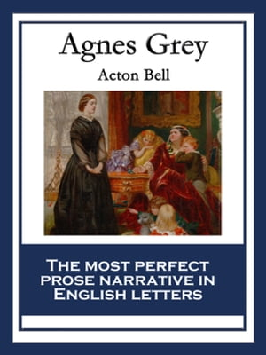 Agnes Grey: With linked Table of Contents