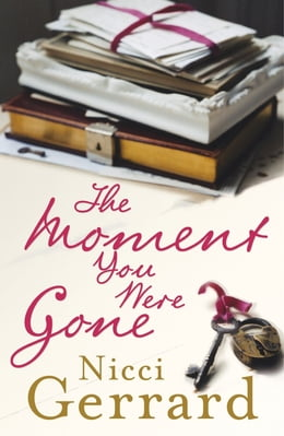 Book The Moment You Were Gone by Nicci Gerrard