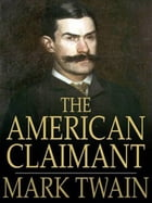 The American Claimant (Illustrated) by Mark Twain