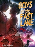 Boys of the Fast Lane b51ee547-f5f5-43e1-a0ff-808812ec8bcc