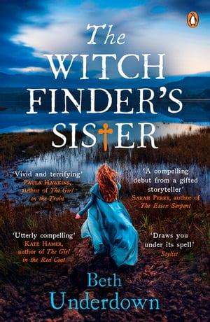 The Witchfinder's Sister The captivating Richard & Judy Book Club historical thriller 2018