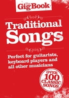 The Gig Book: Traditional Songs by Wise Publications