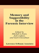 Memory and Suggestibility in the Forensic Interview