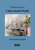 Little Ancient World (Antonio Fogazzaro) by Luca Nava