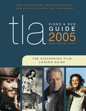 TLA Video & DVD Guide 2005 The Discerning Film Lover's Guide